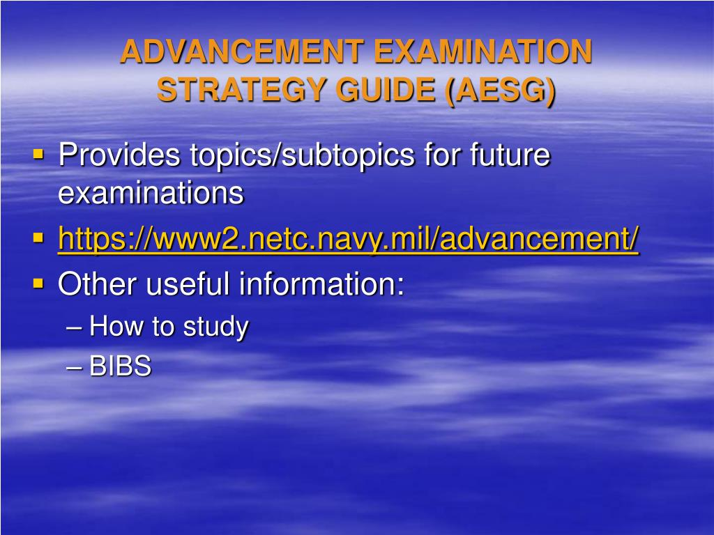 ADVANCEMENT EXAMINATION STRATEGY GUIDE (AESG)