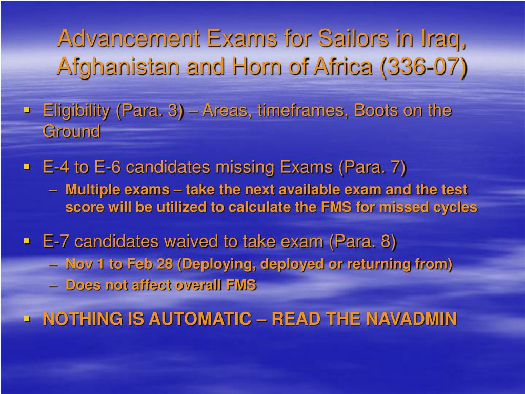 Advancement Exams for Sailors in Iraq, Afghanistan and Horn of Africa (336-07)