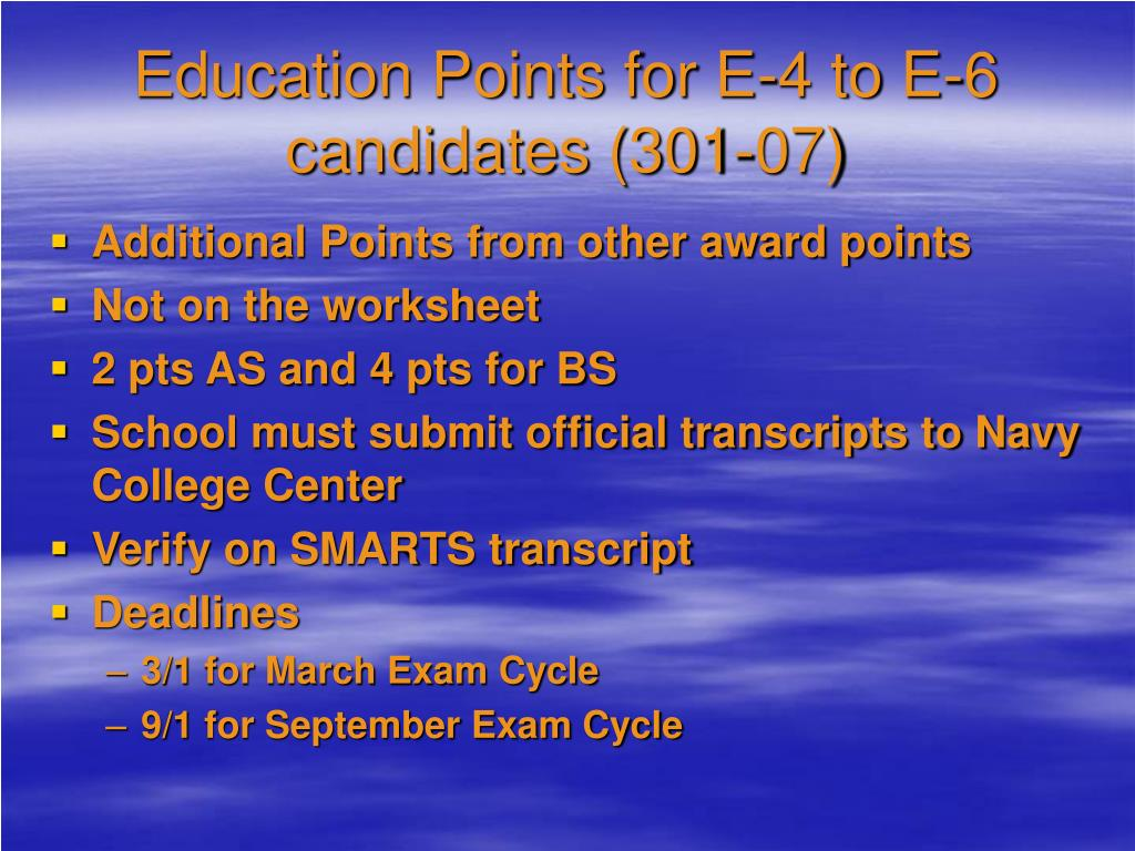 Education Points for E-4 to E-6 candidates (301-07)