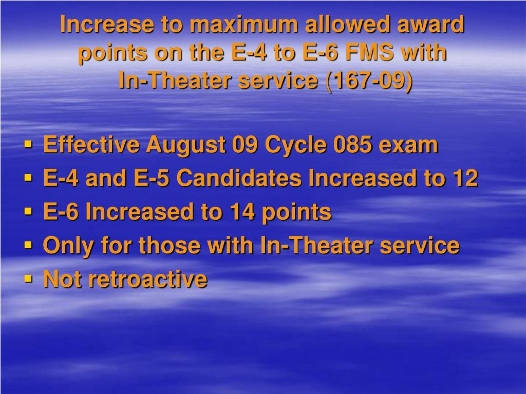 Increase to maximum allowed award points on the E-4 to E-6 FMS with