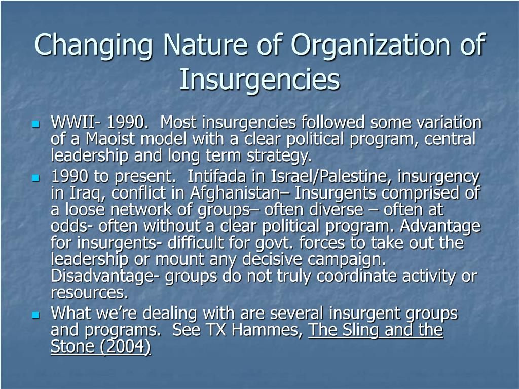 Changing Nature of Organization of Insurgencies