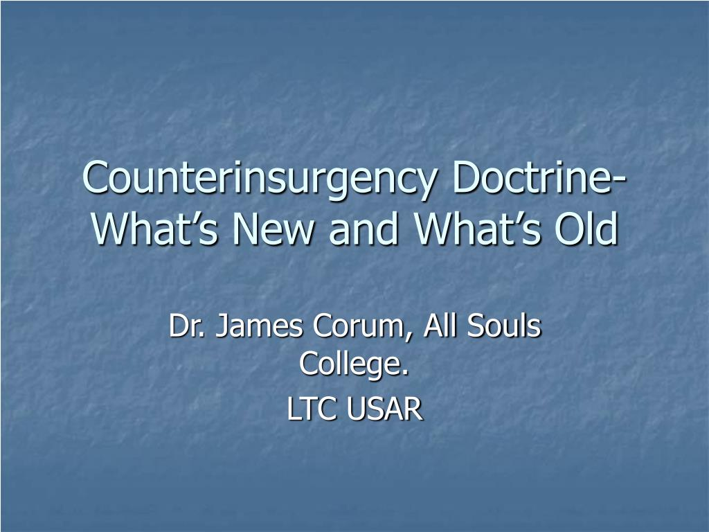 Counterinsurgency Doctrine- What's New and What's Old