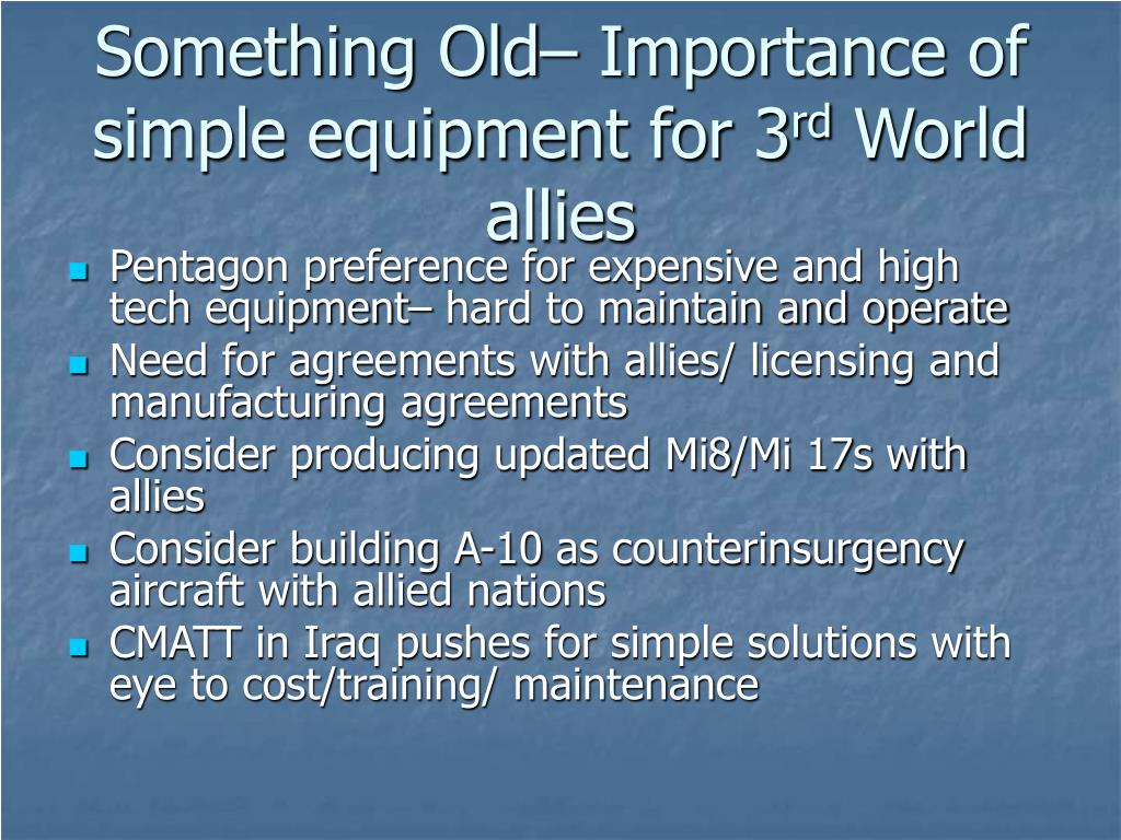 Something Old– Importance of simple equipment for 3
