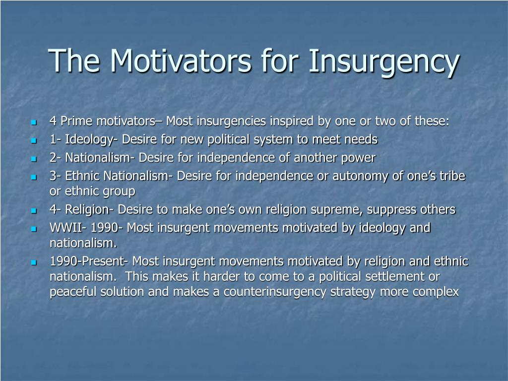 The Motivators for Insurgency