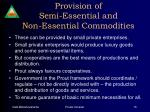 provision of semi essential and non essential commodities