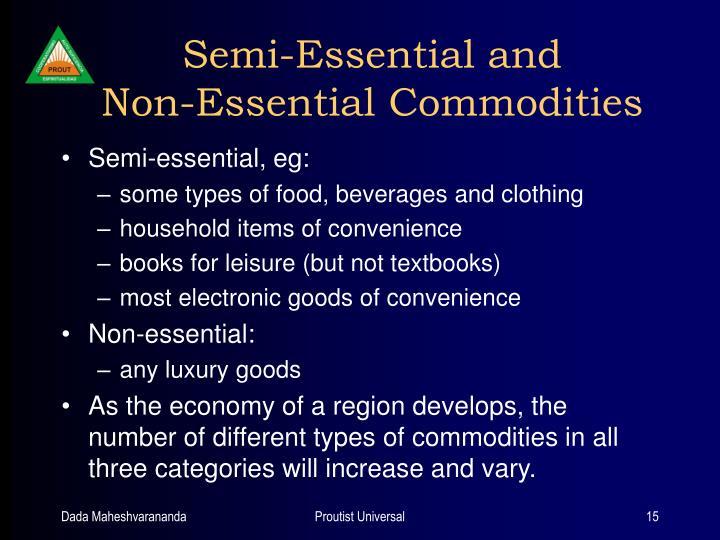 Semi-Essential and