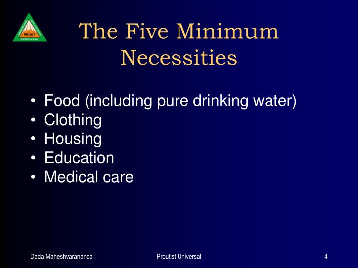 The Five Minimum Necessities