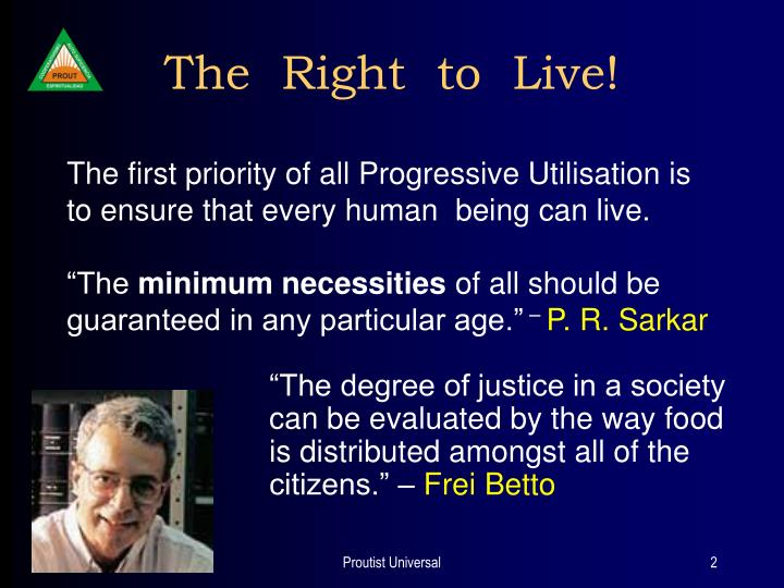The right to live