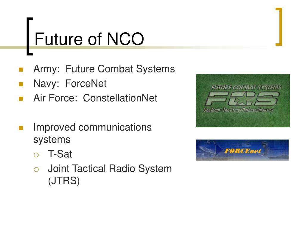 Future of NCO