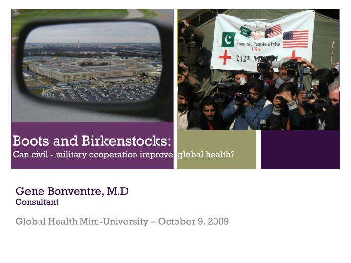 Boots and birkenstocks can civil military cooperation improve global health