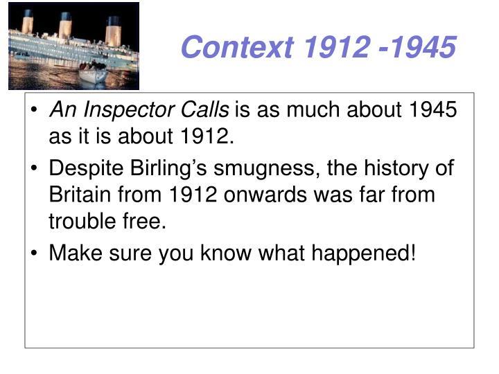 Context 1912 -1945