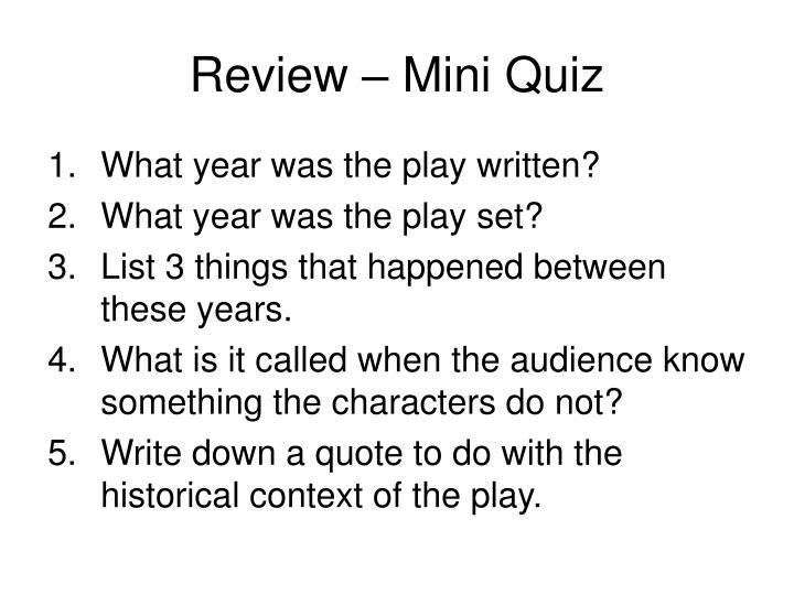 Review – Mini Quiz