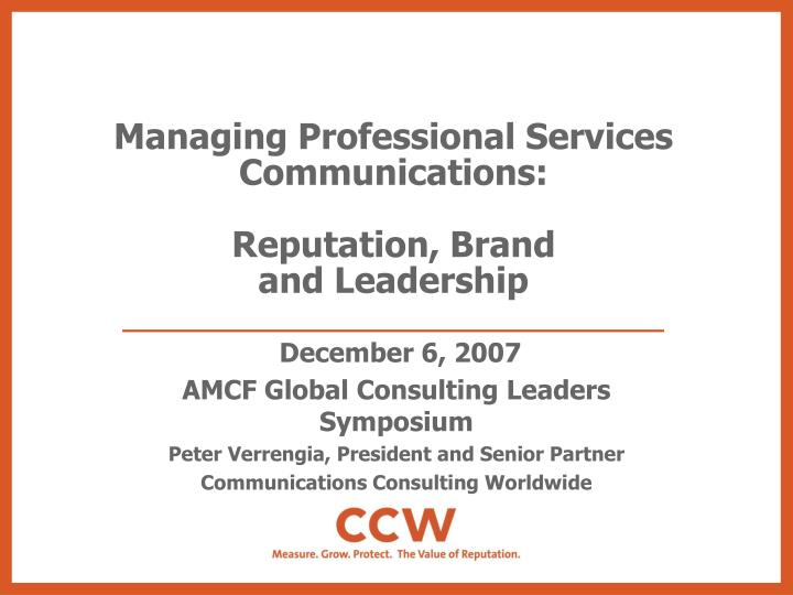 Managing professional services communications reputation brand and leadership