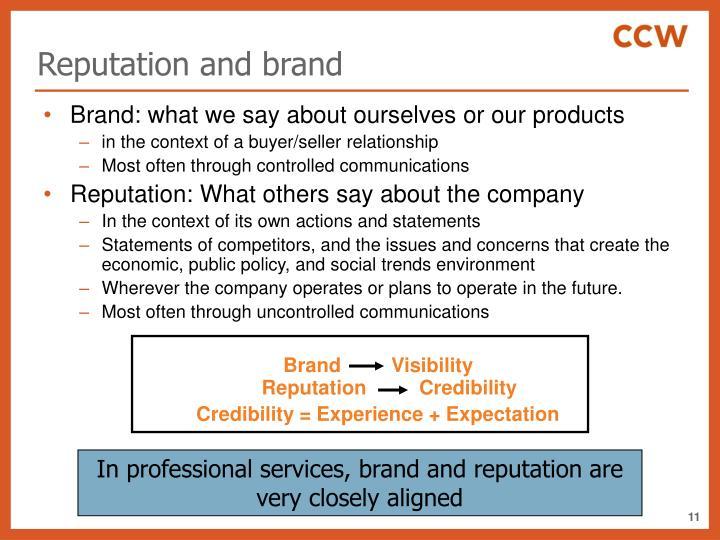 Reputation and brand