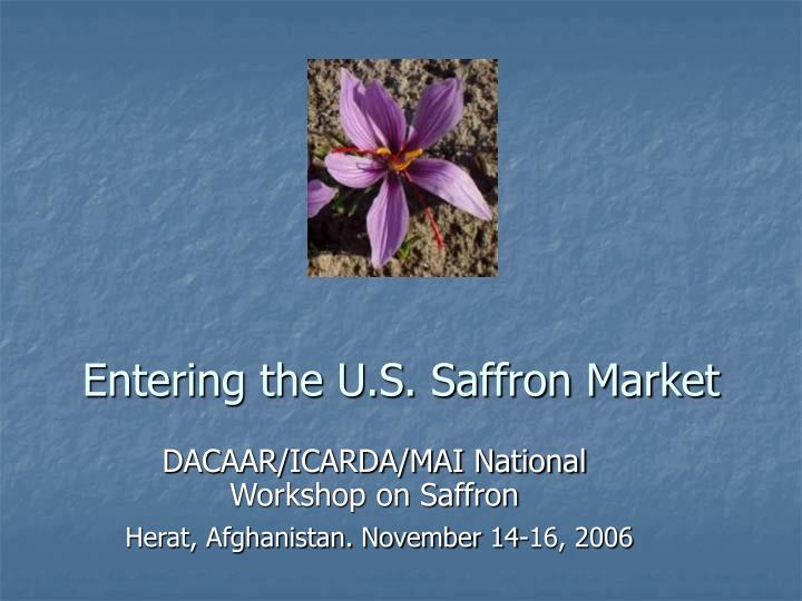 Entering the u s saffron market