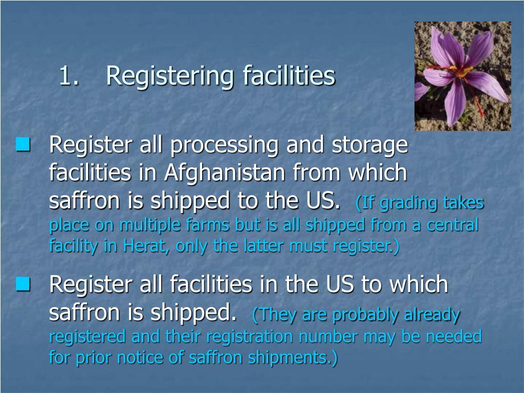 Registering facilities