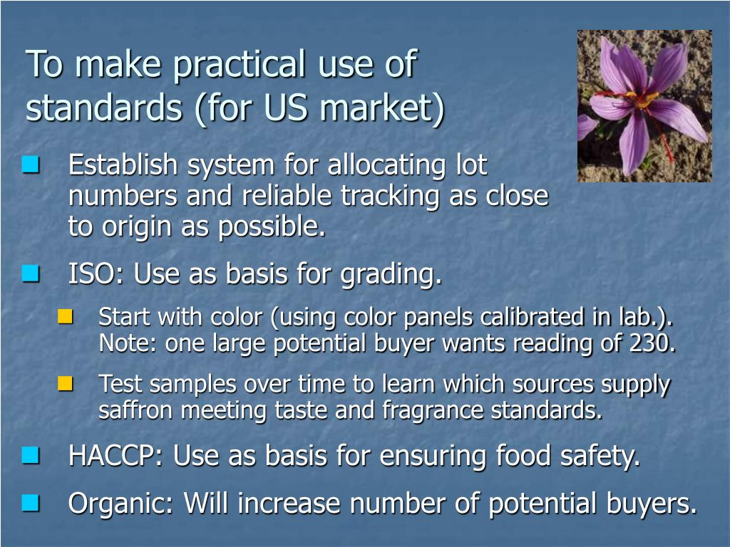 To make practical use of standards (for US market)