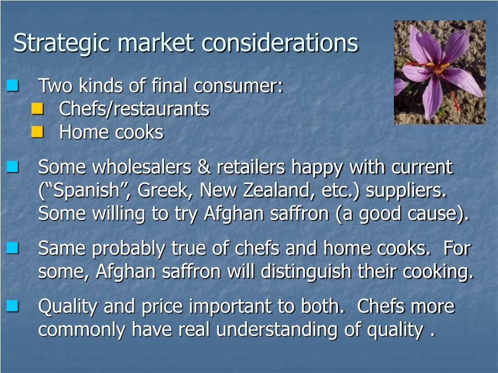 Strategic market considerations
