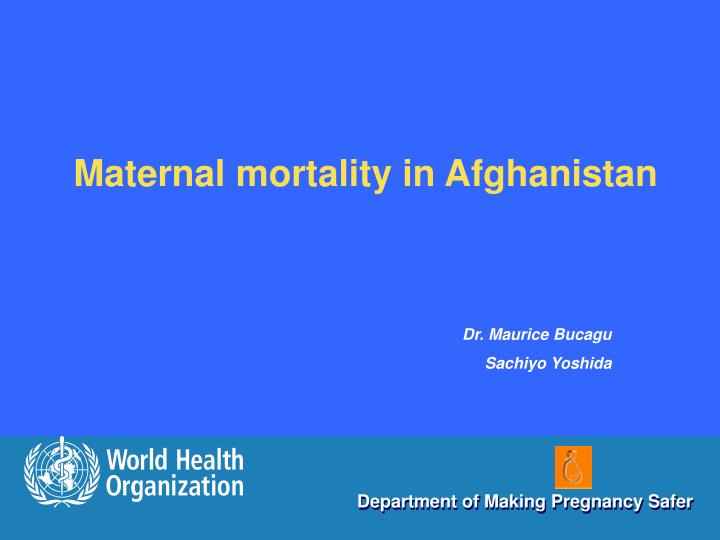Maternal mortality in Afghanistan