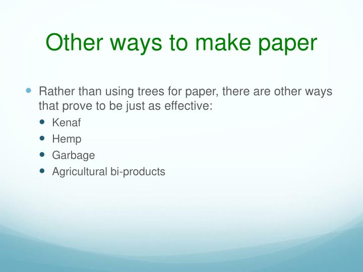 Other ways to make paper