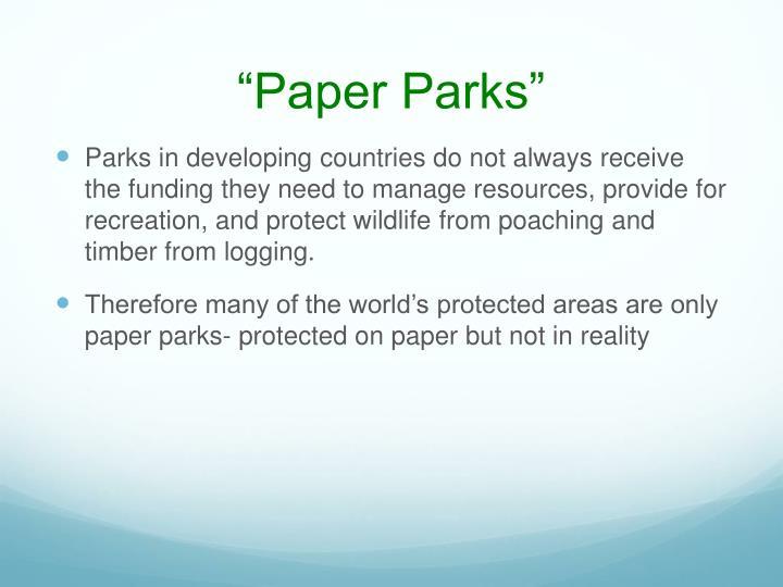 """""""Paper Parks"""""""
