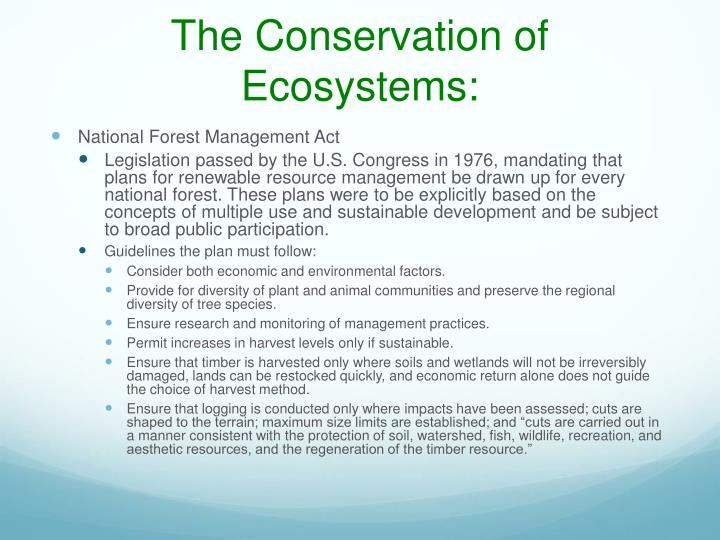 The Conservation of Ecosystems: