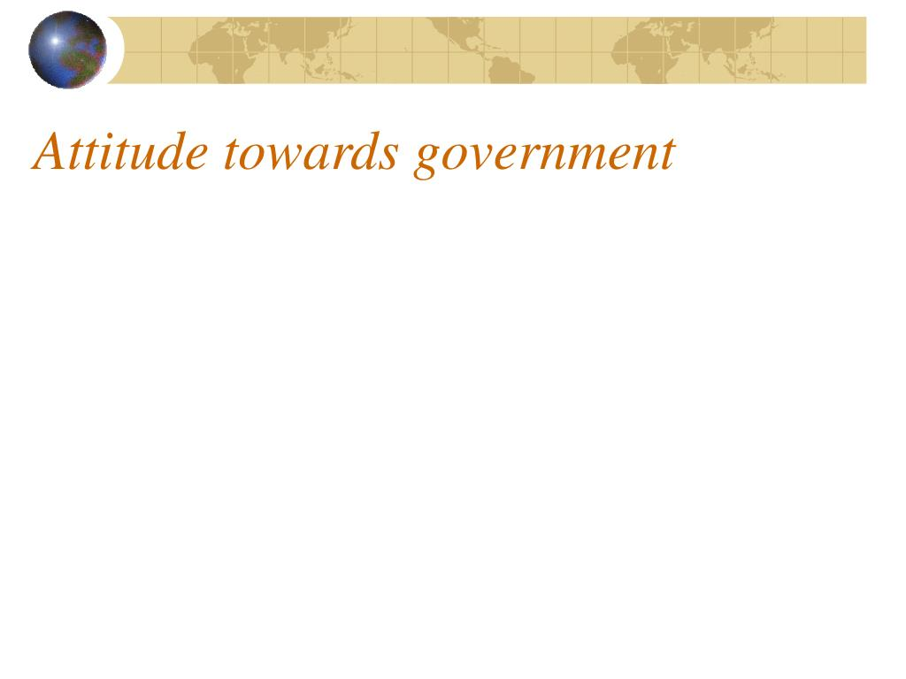 Attitude towards government