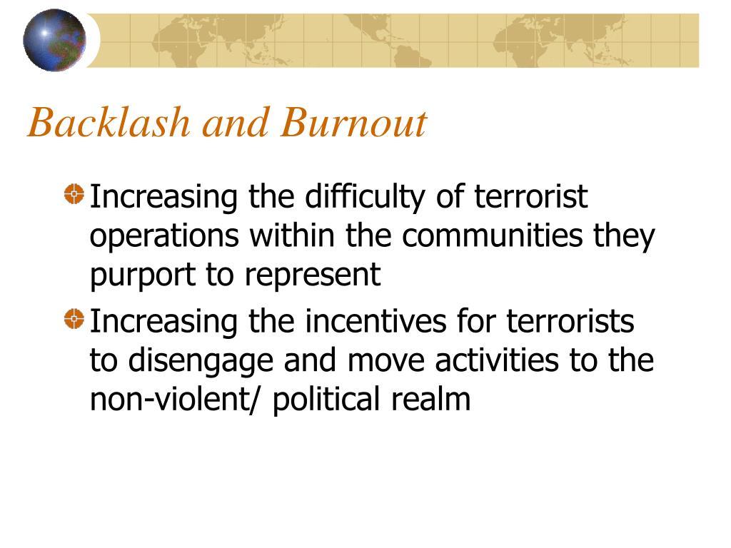 Backlash and Burnout