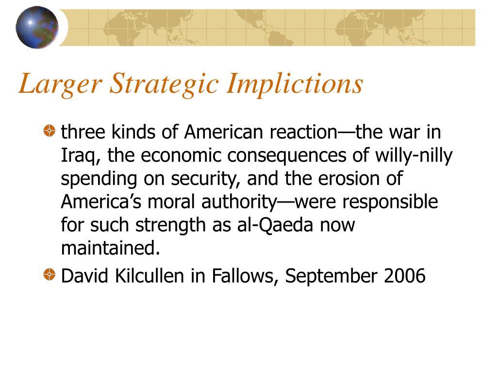 Larger Strategic Implictions