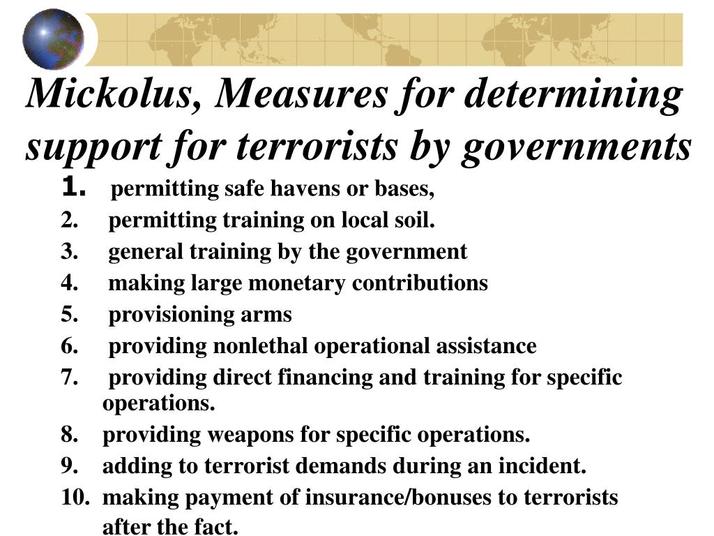 Mickolus, Measures for determining support for terrorists by governments