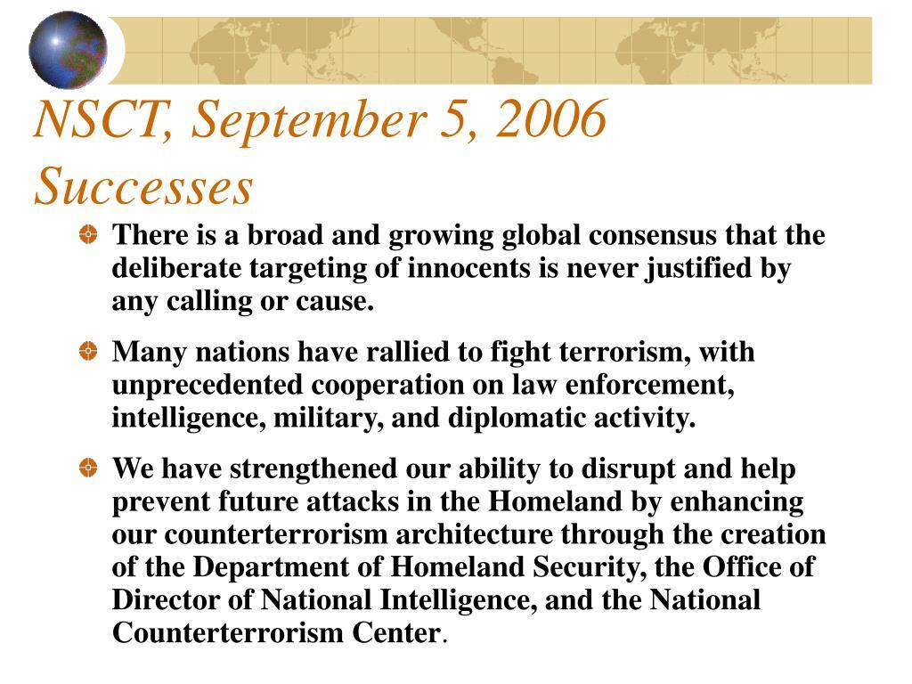 NSCT, September 5, 2006 Successes