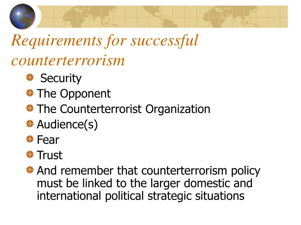 Requirements for successful counterterrorism