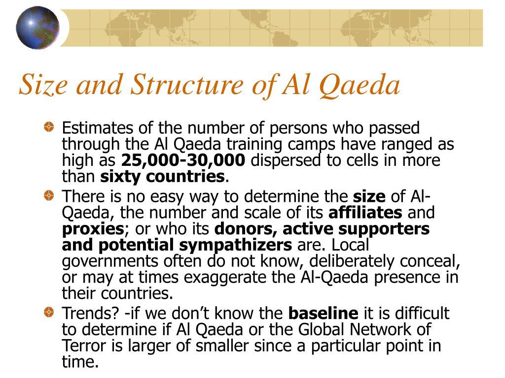 Size and Structure of Al Qaeda