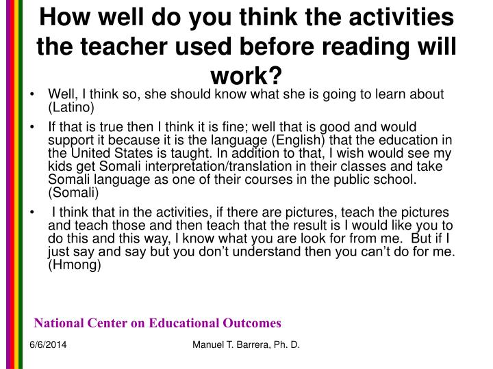 How well do you think the activities the teacher used before reading will work?