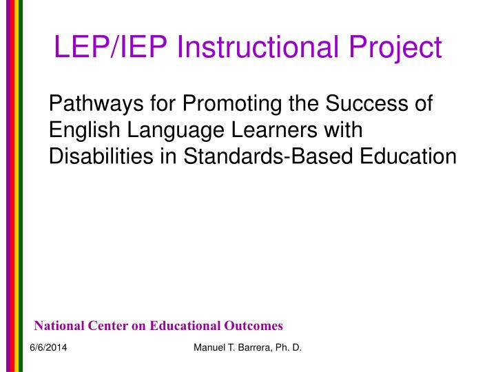 LEP/IEP Instructional Project