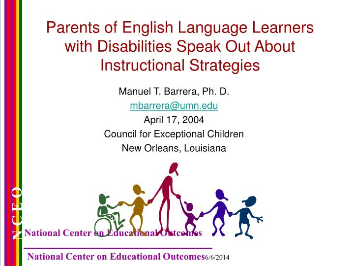 Parents of english language learners with disabilities speak out about instructional strategies