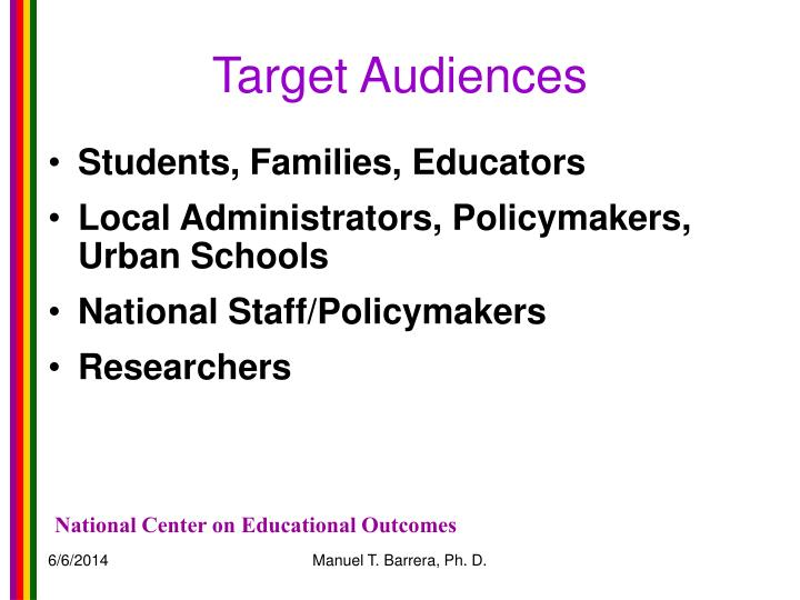 Target Audiences