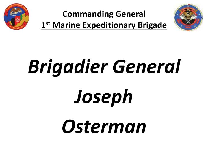 Commanding general 1 st marine expeditionary brigade