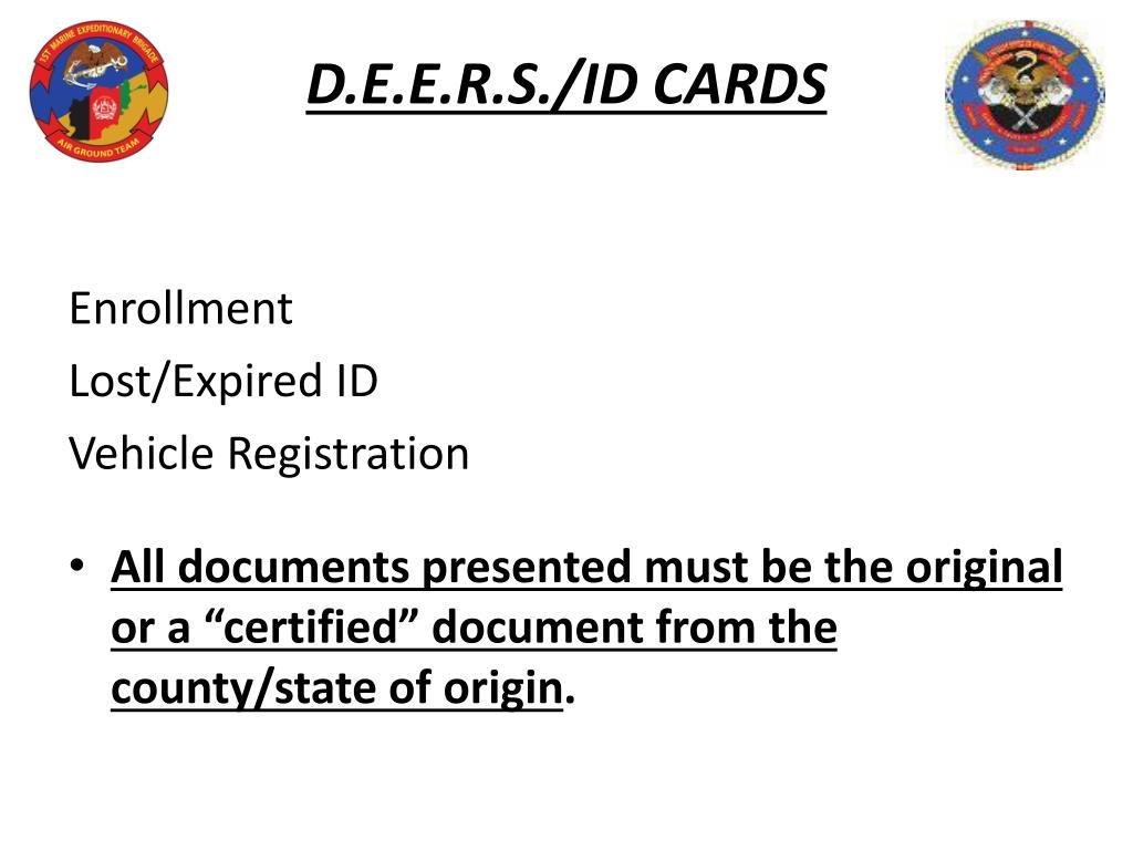 D.E.E.R.S./ID CARDS