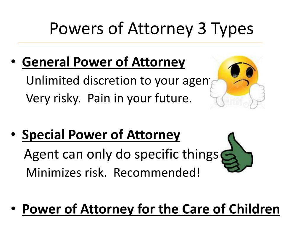 Powers of Attorney 3 Types