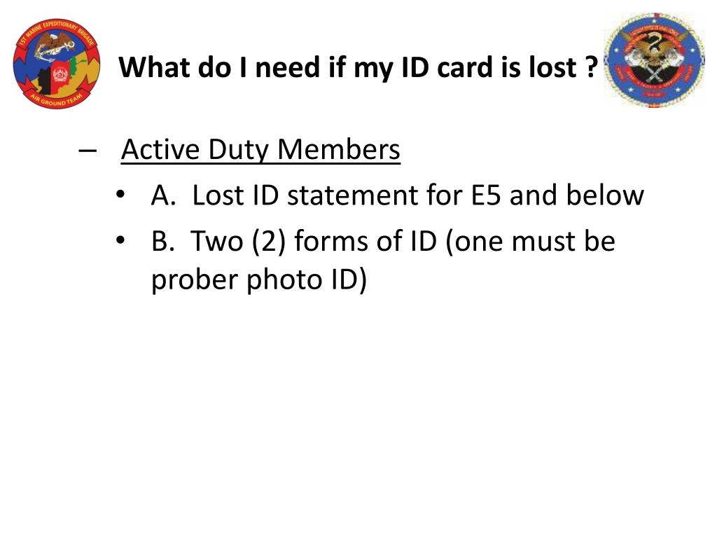 What do I need if my ID card is lost ?