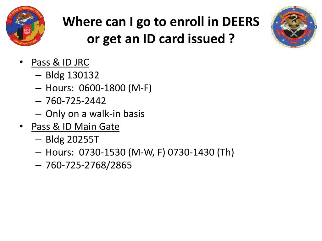 Where can I go to enroll in DEERS