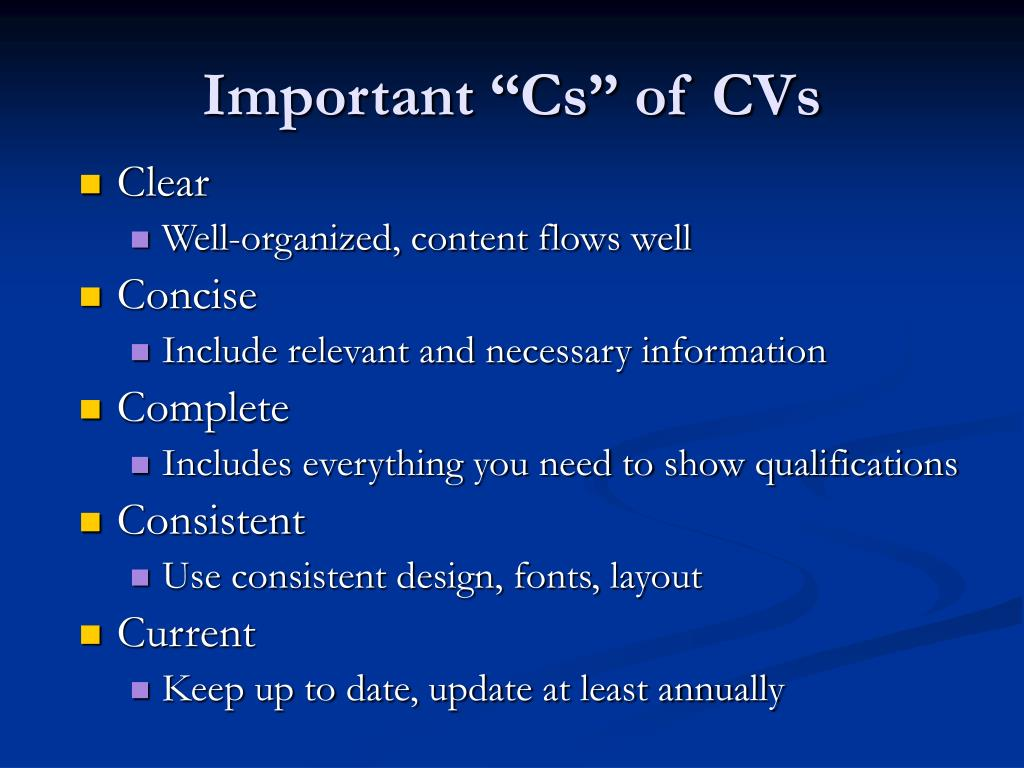 "Important ""Cs"" of CVs"