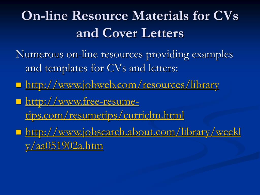 On-line Resource Materials for CVs and Cover Letters