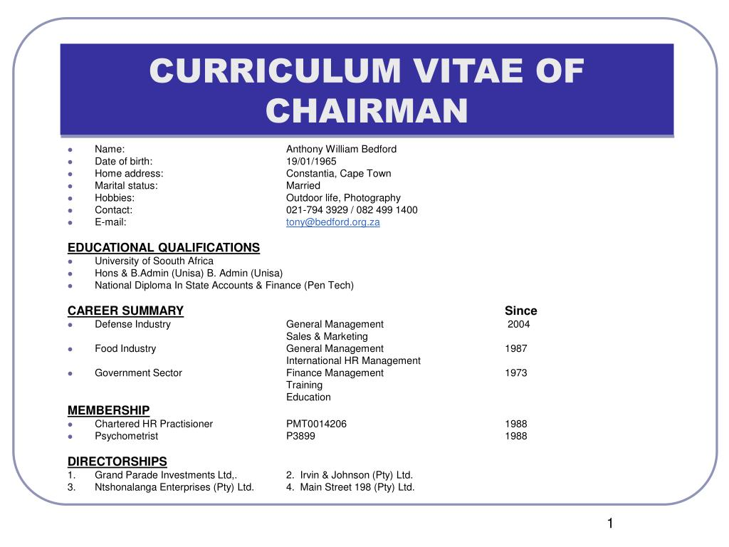 CURRICULUM VITAE OF CHAIRMAN