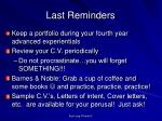 last reminders