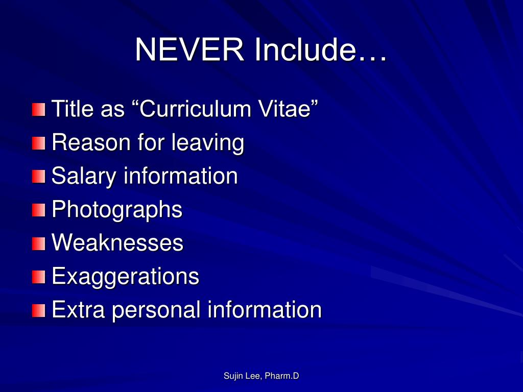 NEVER Include…