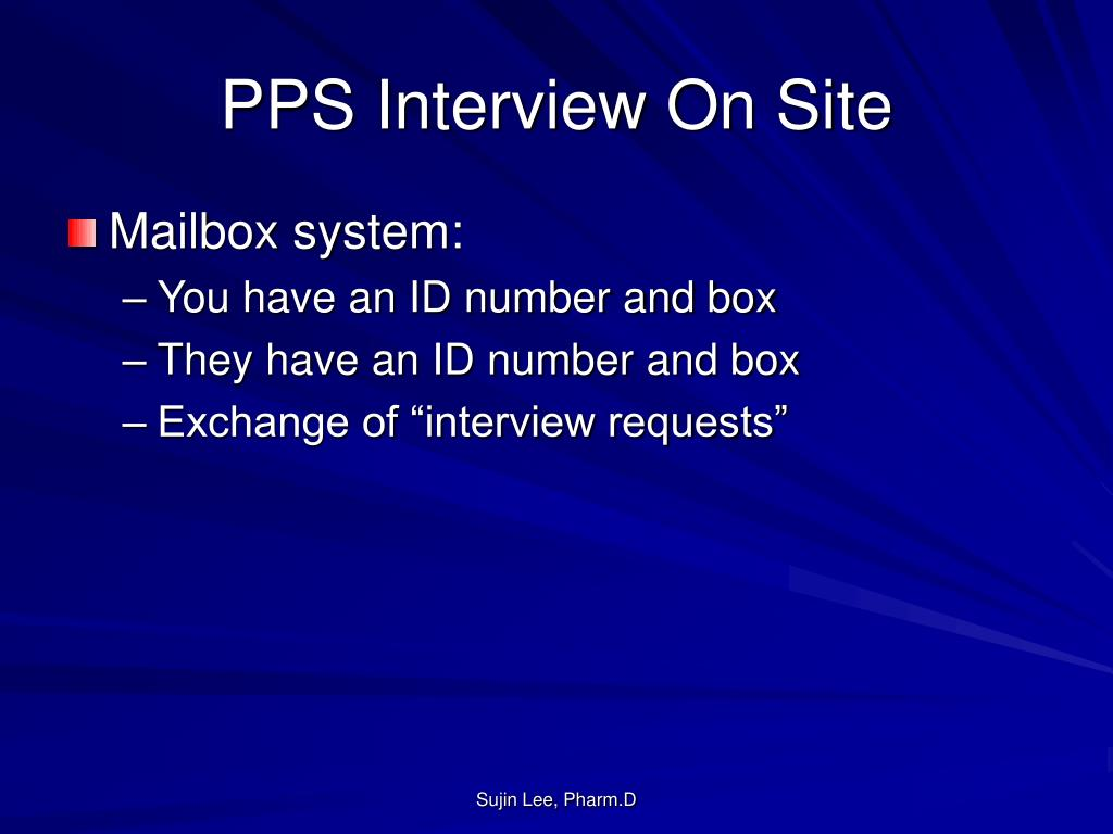 PPS Interview On Site