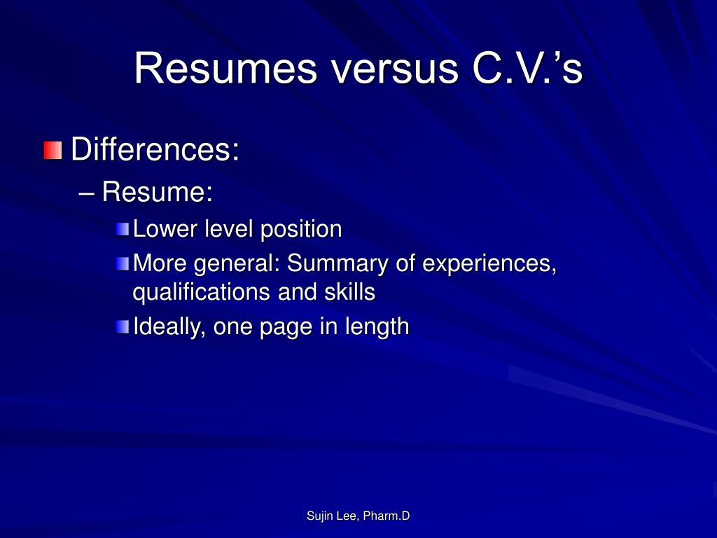 Resumes versus C.V.'s