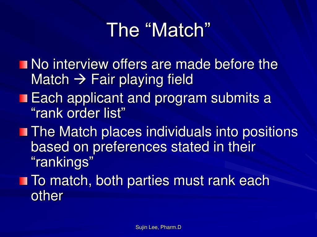 "The ""Match"""